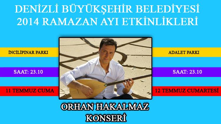 Denizli Ramazan Etkinlikleri Orhan Hakalmaz Konseri