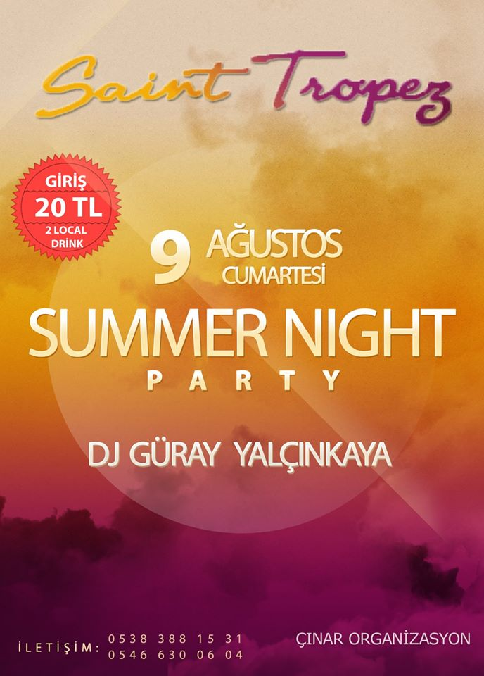 denizli saint tropez summer party güray yalçınkaya