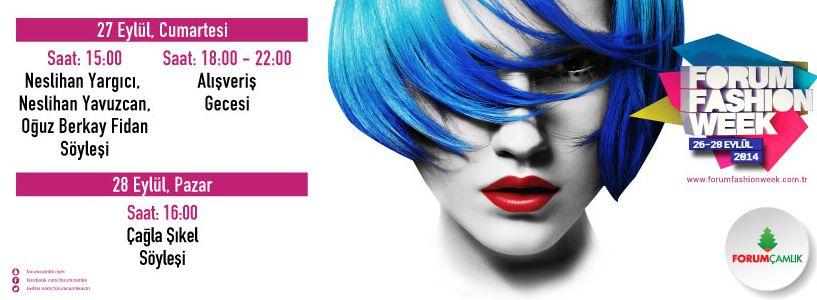 Denizli forum çamlık 2014 çağla şikel Fashion Week neslihan yargıcı oğuz berkay fidan neslihan yavuzcan