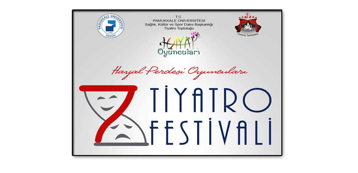 pamukkale üniversitesi hayal perdesi oyuncuları 7.tiyatro festivali