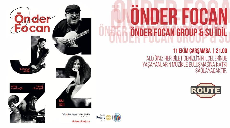 Denizli route Önder Focan Group & Su İdil Konseri
